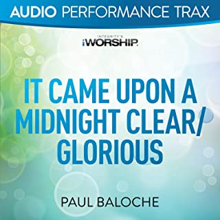 It Came Upon a Midnight Clear/Glorious [Audio Performance Trax]