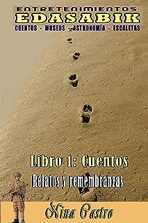 Libro 1: Cuentos (Relatos y remembranzas) (Entretenimientos Edasabik) (Spanish Edition)