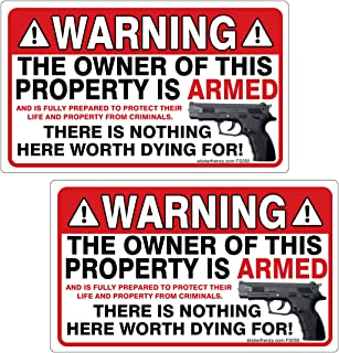 Warning Owner of Property Armed 2 Pack Stickers - #FS055 Danger Gun Home Security Vinyl Decal 2nd Amendment