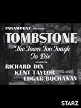 Best tombstone the town too tough to die Reviews