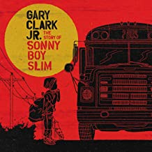 Best gary clark jr the story of sonny boy slim Reviews