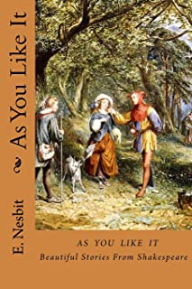 As You Like It: Beautiful Stories From Shakespeare