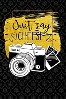 just say cheese: photography vintage camera for photographer Funny Lined Notebook / Diary / Journal To Write In 6
