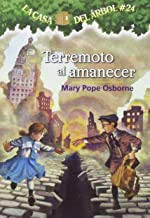 Terremoto al amanecer (La Casa Del Arbol / Magic Tree House)
