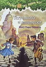 La casa del árbol # 24:Terremoto al amanecer / Earthquake in the Early Morning (Spanish Edition) (Magic Tree House) (La Casa Del Arbol / Magic Tree House)