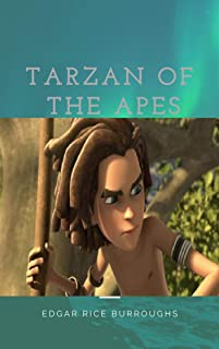 Tarzan of the Apes (illustrated) (English Edition)
