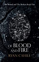 Of Blood And Fire (The Bound and The Broken)
