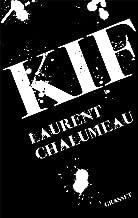 Kif: roman (Littérature Française) (French Edition)