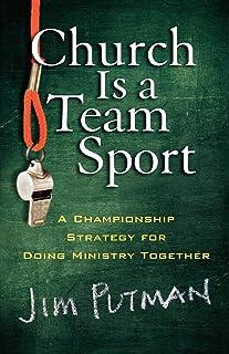 کلیسا یک تیم ورزشی است: یک استراتژی قهرمانی برای انجام کار مشترک وزارت