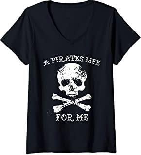 Womens Funny A Pirate's Life For Me Skull Treasure V-Neck T-Shirt
