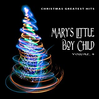 Christmas Greatest Hits: Mary's Little Boy Child, Vol. 4