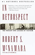 Best in retrospect: the tragedy and lessons of vietnam Reviews