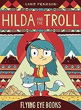 Hilda and the Troll: Hilda Book 1 (Hildafolk)