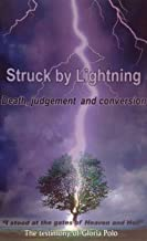 Struck by Lightning: Death, Judgement and Conversion