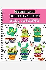Brain Games - Sticker by Number: Stay Inspired Spiral-bound