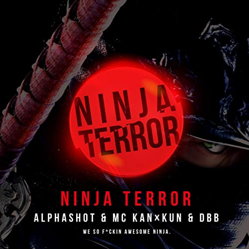 Amazon.com: Ninja Terror [Explicit]: MC KAN×KUN & DBB ...