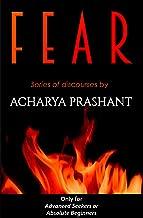Fear: A series of discourses by Acharya Prashant