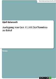 Auslegung von Gen 11,1-9: Der Turmbau zu Babel (German Edition)