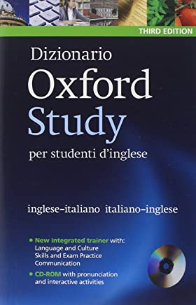 Dizionario Oxford Study per studenti dinglese: Updated edition of this bilingual dictionary specifically written for Italian-speaking learners of English [Lingua inglese]