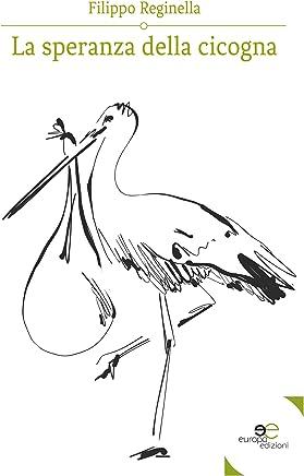 La speranza della cicogna