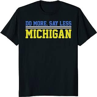 Do More Say Less Michigan T-shirt