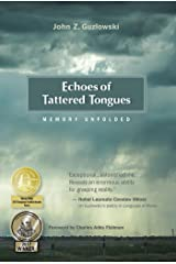 Echoes of Tattered Tongues: Memory Unfolded Kindle Edition