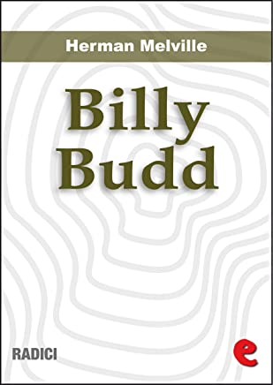 Billy Budd, Marinaio (Billy Budd, Sailor) (Radici) (English Edition)