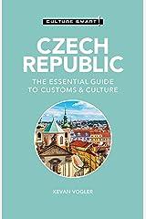 Czech Republic - Culture Smart!: The Essential Guide to Customs & Culture Kindle Edition