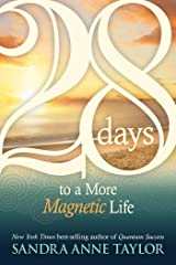 28 Days to a More Magnetic Life Kindle Edition