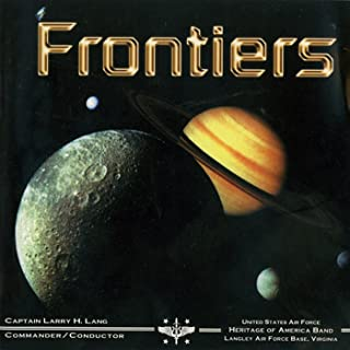 United States Air Force Heritage of America Band: Frontiers
