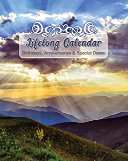Lifelong Calendar - Birthdays, Anniversaries & Special Dates: Christian Perpetual Calendar Book, Dates and Events to Remember Journal, Bible Verse Gift