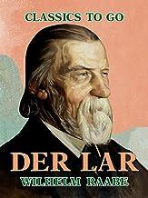 Der Lar (Classics To Go) (German Edition)