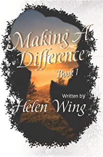 Making A Difference: Helen Wing Stories