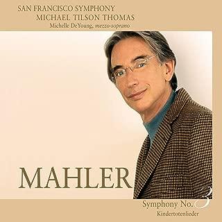 Mahler: Symphony No. 3 in D minor & Kindertotenlieder