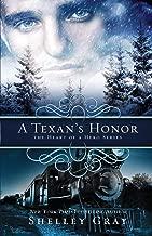 A Texan's Honor: The Heart of a Hero - Book 2
