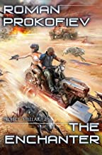 The Enchanter (Project Stellar Book 2): LitRPG Series