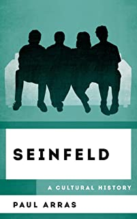 Seinfeld: A Cultural History (The Cultural History of Television) (English Edition)