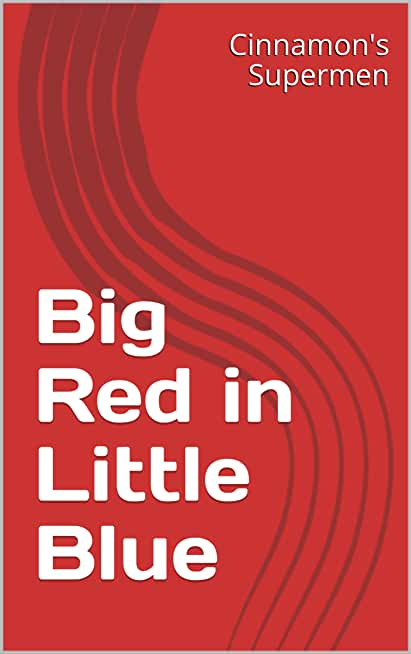 Big Red in Little Blue (Superhero Silliness) (English Edition)