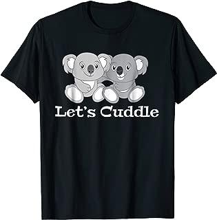 Let's Cuddle Koala T-Shirt Animal Lover Relationship Tee