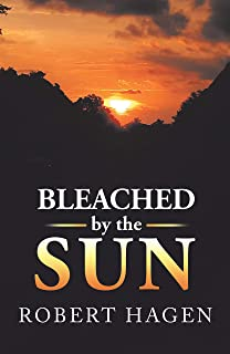 Bleached by the Sun (English Edition)