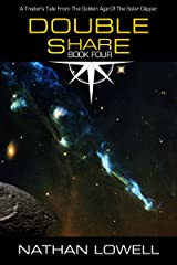 Double Share (Trader's Tales from the Golden Age of the Solar Clipper Book 4) Kindle Edition