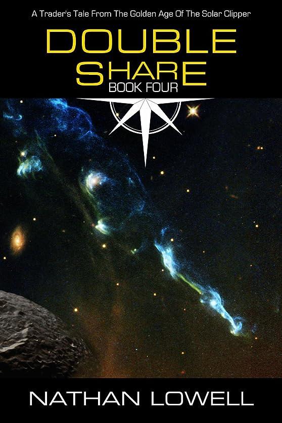 区画兄連続したDouble Share (Trader's Tales from the Golden Age of the Solar Clipper Book 4) (English Edition)