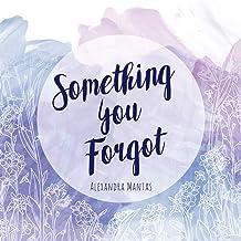 Something You Forgot