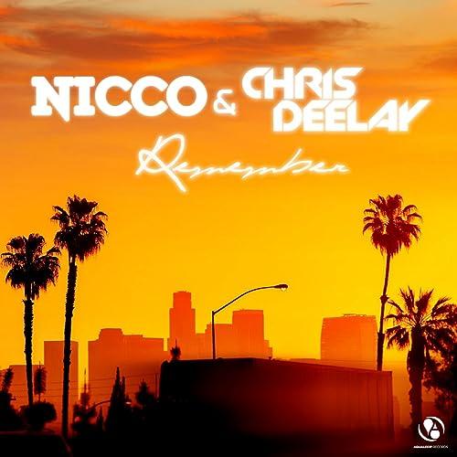 Nicco & Chris Delay - Remember