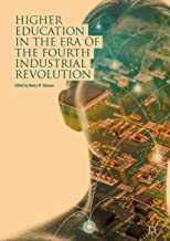 Higher Education in the Era of the Fourth Industrial Revolution (English Edition)
