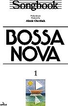 Songbook Bossa Nova - vol. 1 (Portuguese Edition)