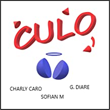 Culo (feat. Charly Caro & G.Diare) [Explicit]