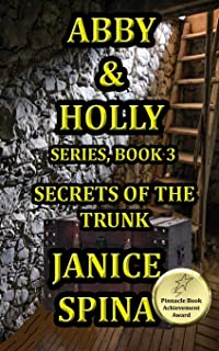 Abby and Holly Series, Book 3: Secrets of the Trunk