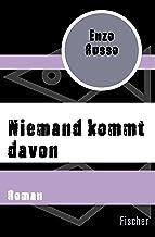 Niemand kommt davon: Roman (German Edition)