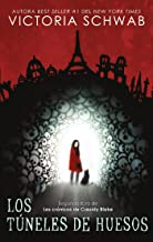 Los túneles de huesos (Puck) (Spanish Edition)